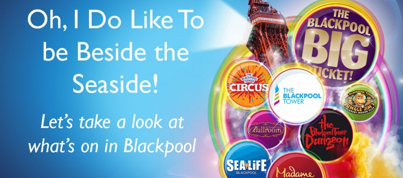 Take a look at what's on in Blackpool